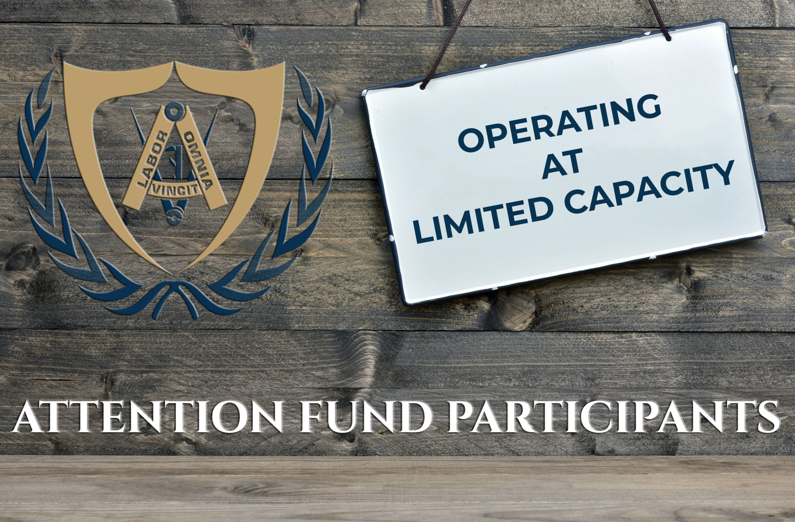 Fund Offices Operating at Limited Capacity Until Further Notice